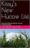 Kissy's New Hucow Life: How Kissy Became Bessie: Hucow Transformation
