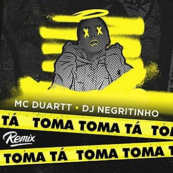 Toma Toma Tá (Remix)