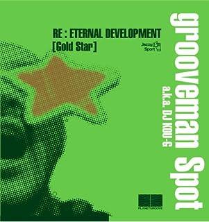 Re:Eternal Development(Gold Star)
