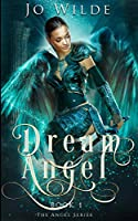 Dream Angel (The Angel Series Book 1)