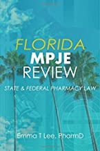 Florida MPJE Review: State & Federal Pharmacy Law