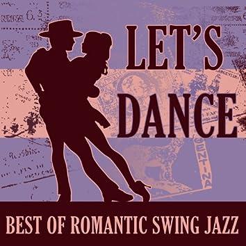 Let's Dance: Best of Romantic Swing Jazz