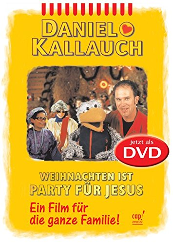 Weihnachten ist Party für Jesus: Film für die ganze Familie