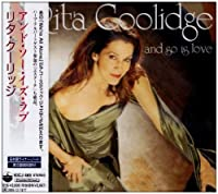 And So Is Love by Rita Coolidge (2005-06-08)