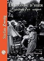 Le Monde d'Hier Souvenirs d'un européen ( 1 CD MP3) de Stefan Zweig