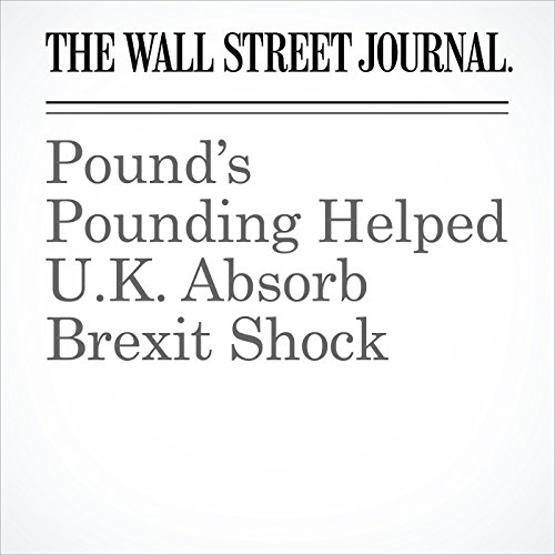 Pound's Pounding Helped U.K. Absorb Brexit Shock audiobook cover art