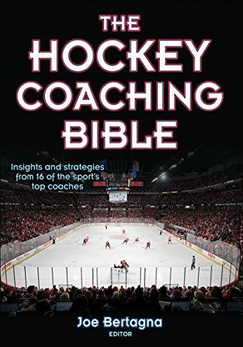 The Hockey Coaching Bible (The Coaching Bible)