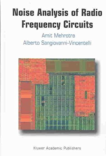 [Noise Analysis of Radio Frequency Circuits] (By: Amit Mehrotra) [published: November, 2003]