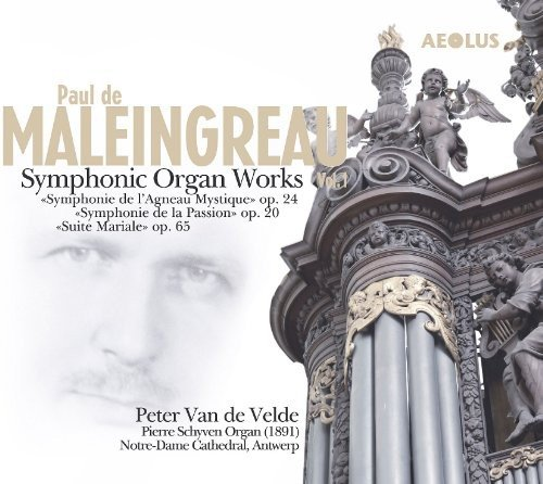 Symphonic Organ Works Vol.1