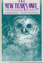 The New Year's Owl: Encounters With Animals, People and the Land They Share