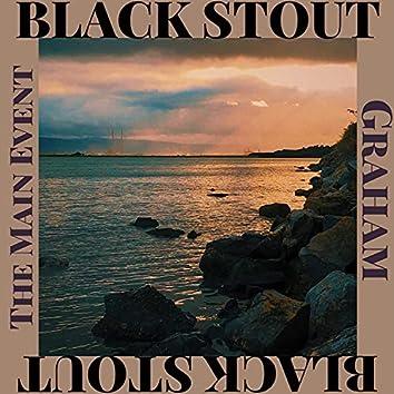 Black Stout (feat. Graham)
