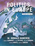 Politics in Europe : An Introduction to the Politics of the United Kingdom, France, Germany, Russia, Italy, Sweden and the European Union