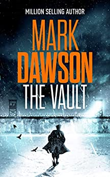 The Vault (Group Fifteen Files) by [Mark Dawson]