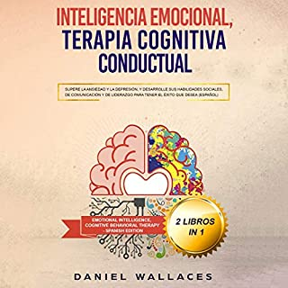 Inteligencia Emocional, Terapia Cognitiva Conductual [Cognitive Behavioral Therapy, Emotional Intelligence] cover art