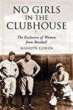 Image of No Girls in the Clubhouse: The Exclusion of Women from Baseball