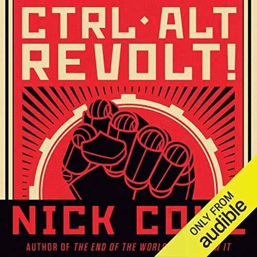 CTRL ALT Revolt! audiobook cover art