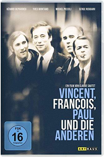 Vincent, Francois, Paul und die anderen