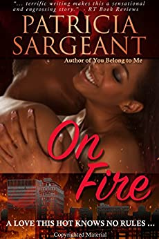 On Fire by [Patricia Sargeant]