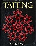 Tatting by Cathy Bryant (1992-09-05)