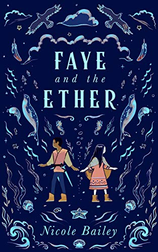 Faye and the Ether (English Edition)