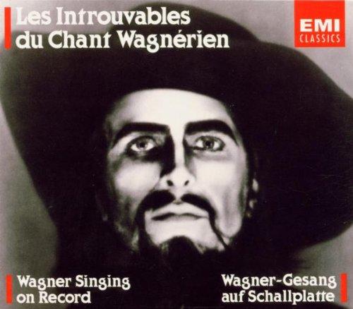 Gli Introvabili Del Canto Wagnerian