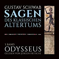 Odysseus (Die Sagen des klassischen Altertums Band 3, Buch 2-3) Hörbuch