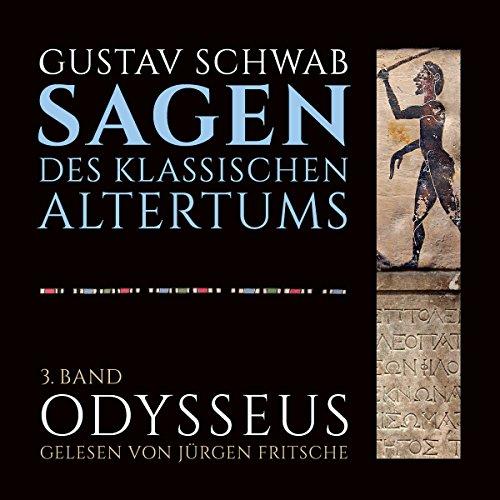 Odysseus (Die Sagen des klassischen Altertums Band 3, Buch 2-3) Titelbild