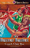 Buzzer Basket (CHIP HILTON SPORTS SERIES)