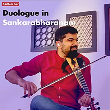 Duologue in Sankarabharanam