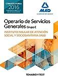 Operario/a de Servicios Generales, grupo E , del Instituto Insular de Atención Social y Sociosanitaria del Cabildo de Tenerife. Temario y test