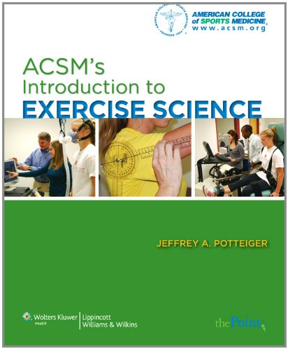 ACSMS's Introduction to Exercise Science (ACSMs...