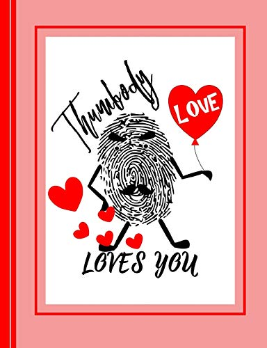 Thumbody Loves You: Ruled Note Book