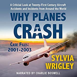 Why Planes Crash Case Files: 2001-2003 audiobook cover art