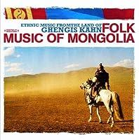 Ethnic Music from the Land of Ghengis Kahn-Folk Mu