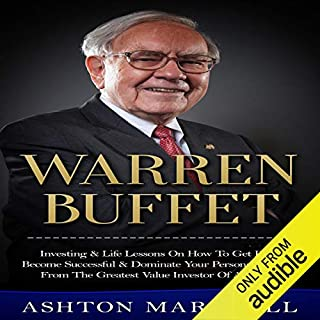 Page de couverture de Warren Buffett: Investing & Life Lessons on How to Get Rich, Become Successful & Dominate Your Personal Finance from the Greatest Value Investor of All