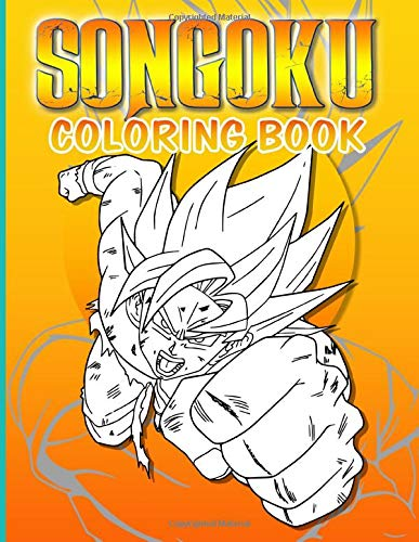 Songoku Coloring Book: Color Wonder Relaxation Son Goku Coloring Books For Adults And Kids 8.5