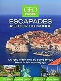 Geobook escapades autour du monde Edition 2014
