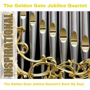 The Golden Gate Jubilee Quartet's Rock My Soul