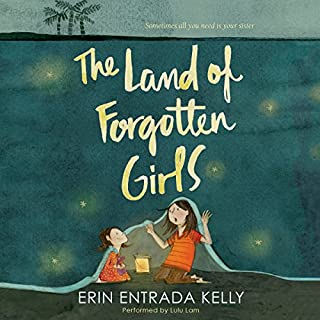 The Land of Forgotten Girls                   Written by:                                                                                                                                 Erin Entrada Kelly                               Narrated by:                                                                                                                                 Lulu Lam                      Length: 5 hrs and 2 mins     1 rating     Overall 5.0