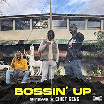 Bossin' Up (feat. ChiefGeng)
