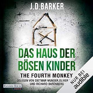 The Fourth Monkey - Das Haus der bösen Kinder Titelbild