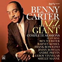 Benny Carter Jazz Giant - Complete Sessions by Benny Carter