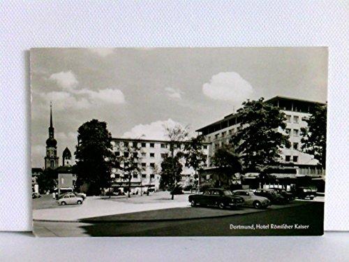 AK Dortmund, Hotel Römischer Kaiser; Autos, Oldtimer; 1961