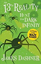The Hunt for Dark Infinity (The 13th Reality Series)