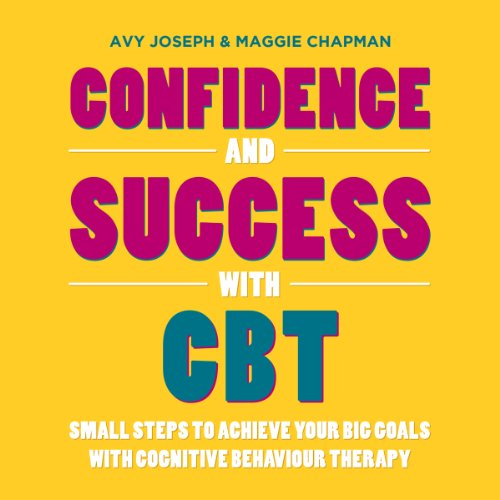 Confidence and Success with CBT audiobook cover art