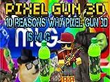 10 Reasons Why Pixel Gun 3D Is M.L.G.