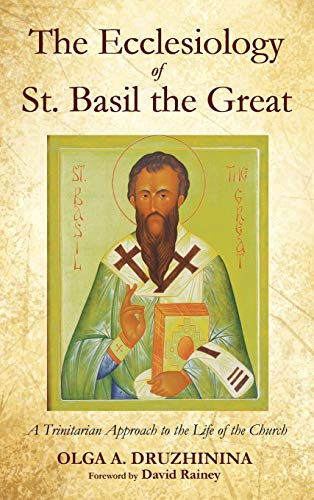 The Ecclesiology of St. Basil the Great