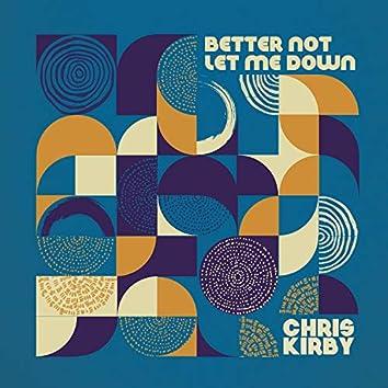 Better Not Let Me Down (feat. Michelle Bensimon)