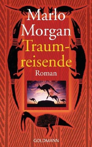 Traumreisende by Morgan, Marlo (2000) Taschenbuch