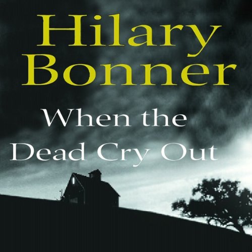 When the Dead Cry Out audiobook cover art